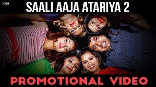Saali aaja atariya 2 | promotional video | dev kumar deva, miss ada anjali raghav dj dance song 2017