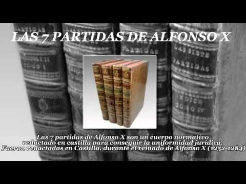 Alfonso X y las 7 Partidas
