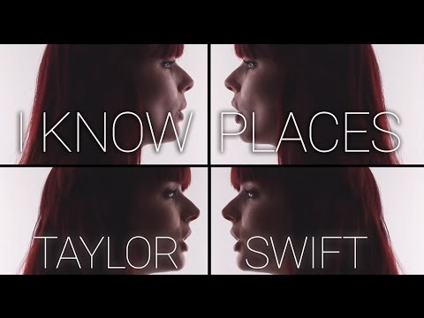 I Know Places Taylor Swift (cover)