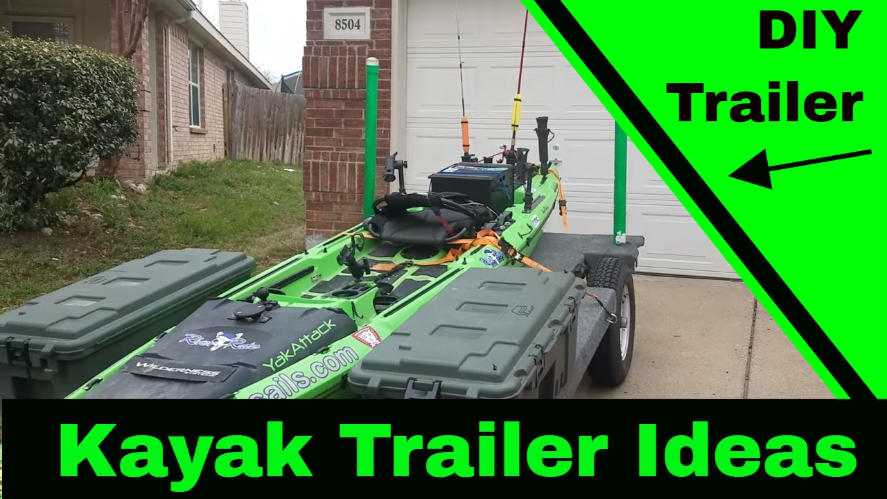Things To Consider When Building Your Kayak Trailer Youtube