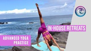 In House Retreats Yoga ~ Advanced Flow