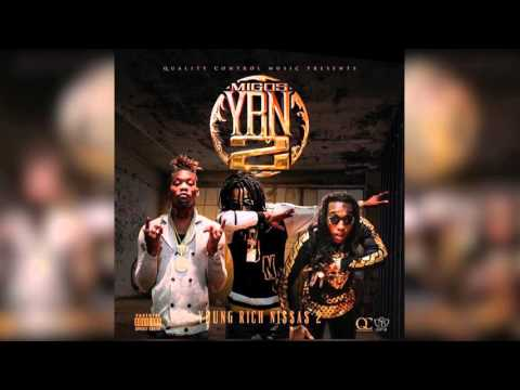 Migos - YRN 2 (YOUNG RICH NIGGAS 2) Full Mixtape