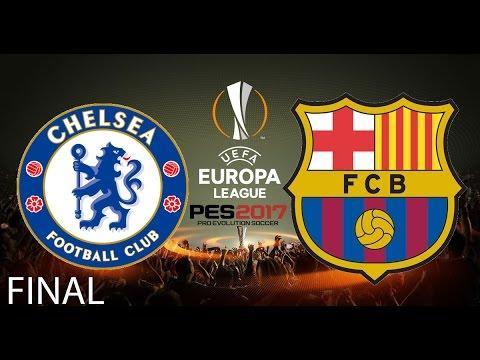 CHELSEA VS FC BARCELONA - EUROPA LEAGUE - FINAL - LIGA MASTER - PES 2017