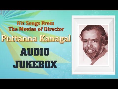 Puttanna Kanagal Hit Songs Jukebox | Best Kannada Songs Collection | Top 10 Hits
