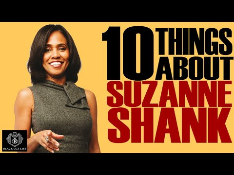Black Excellist: Suzanne Shank the $2 Trillion Dollar Woman  - 10 Things You Didn't Know