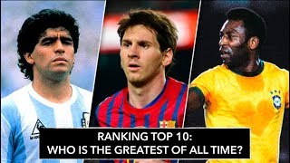 Top 10 Football Players in Histoy · Ranking from WORST TO BEST