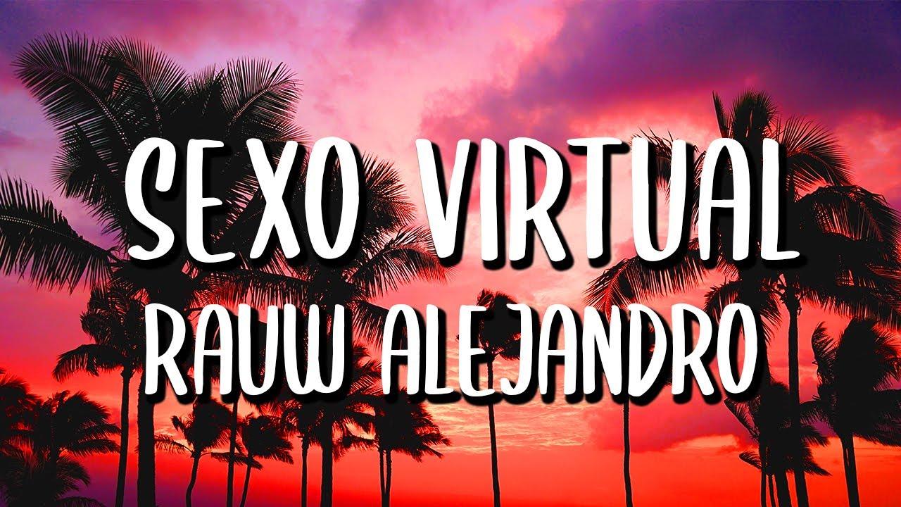Rauw Alejandro - Sexo Virtual (Letra/Lyrics) // TÓCATE TÓCATE