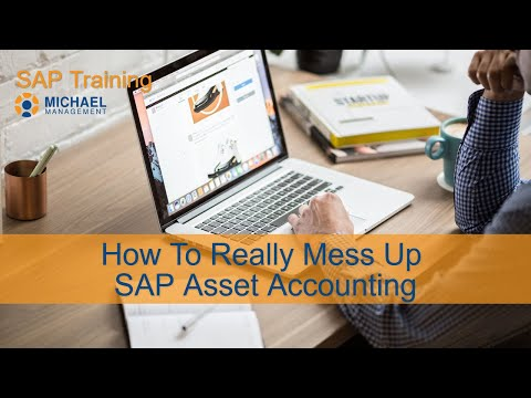 How To Really Mess Up SAP Asset Accounting