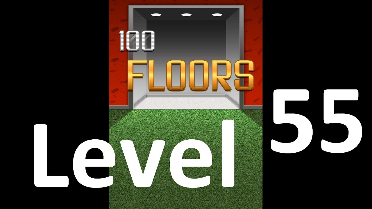 100 Floors Level 55 Floor 55 Solution Iphone Ipad Ipod