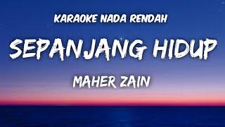 Download Maher Zain - Sepanjang Hidup Karaoke Lower Key Nada Rendah