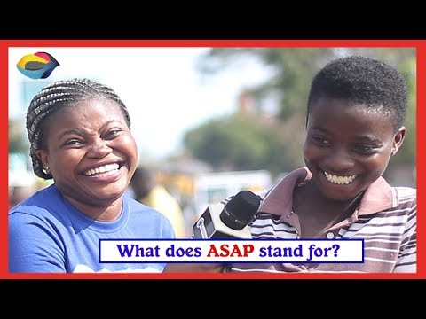 What Does ASAP Stand For?   Street Quiz   Funny Videos   Funny African Videos   African Comedy  