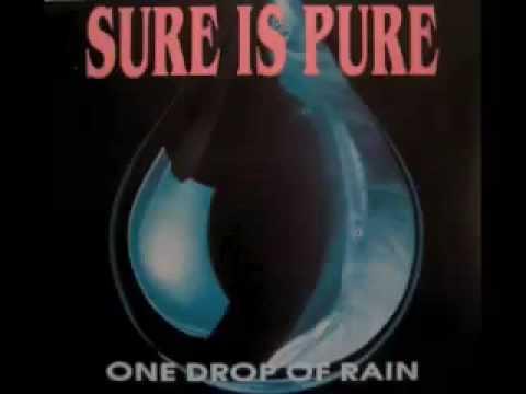Sure Is Pure - One Drop Of Rain (Simonelli Blue Village Fix)