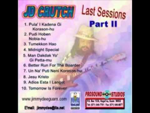 JD Crutch + The Last Sessions Pt II + Midnight Special