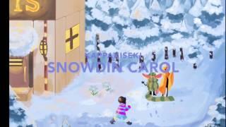 Snowdin Carol (Acapella)「Undertale」【Kiseki】