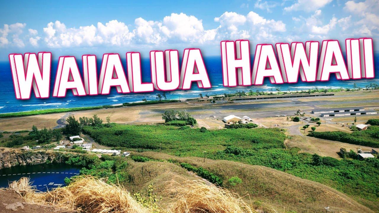 Come Explore Waialua, Hawaii