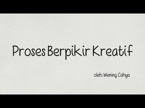 Proses Berpikir Kreatif