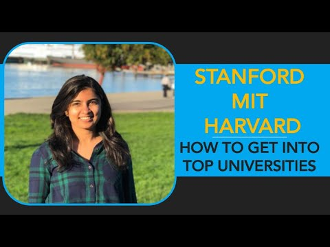 How to crack Top Universities such as Stanford, MIT, Harvard etc.