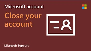 How to close your Microsoft Account | Microsoft