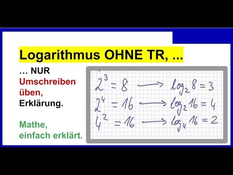 Logarithmus OHNE Taschenrechner, Erklärung, Grundlagen, umschreiben in andere Schreibweise