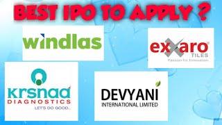 best ipo to apply ? Devyani IPO | Windlas Biotech IPO | Krsnaa Diagnostics IPO | Exxaro Tiles ipo