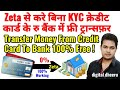 Transfer Money From Credit Card To Bank Free,Transfer Credit Card  Money by Zeta into Bank Free.
