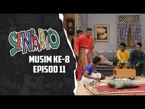 Senario (Season 8) | Episod 11