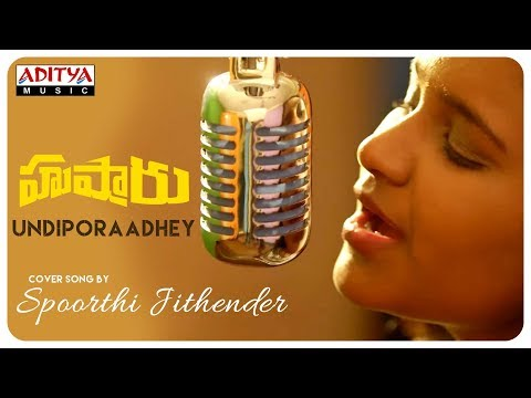 undiporaadhey-cover-song-by-spoorthi-jithender-||-hushaaru-songs