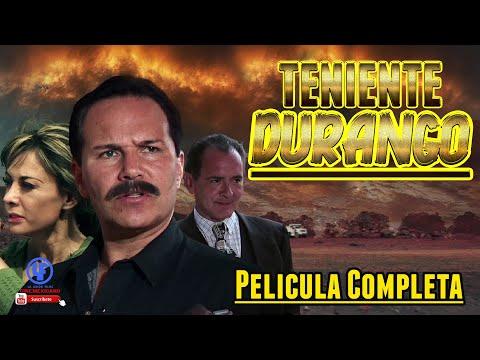 Teniente Durango Policiaca De Acción Traición Y Drama
