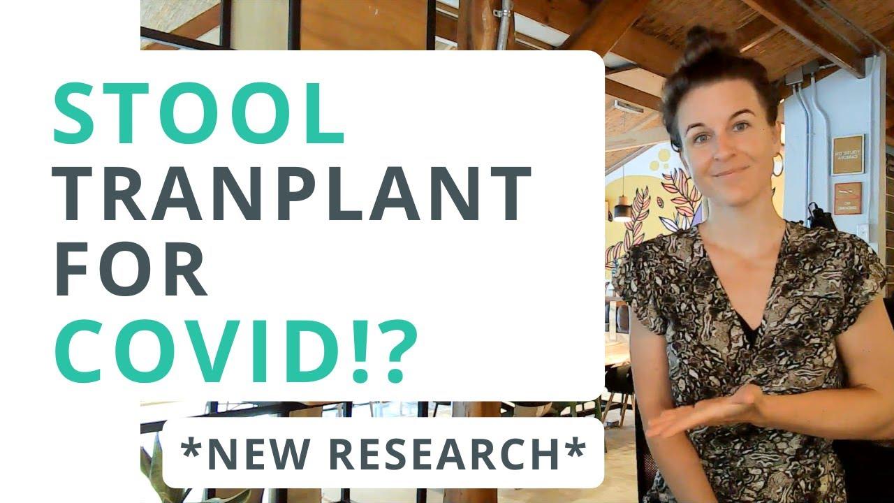 Poop Transplants: Helpful for COVID & Gut Health?