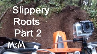 Enduro Riding - Slippery Roots - Part 2