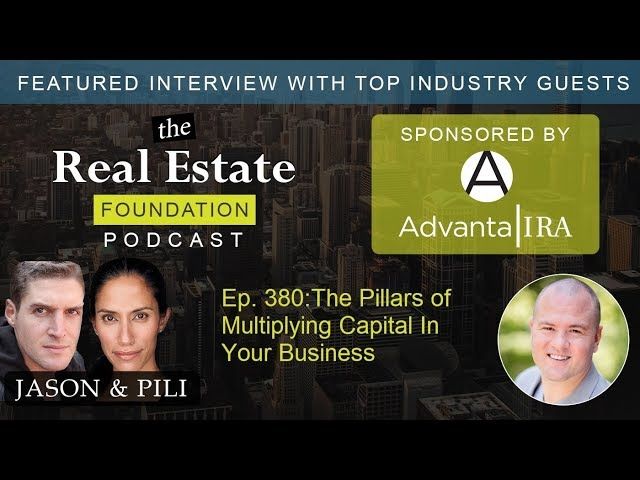 Ep. 380: The Pillars of Multiplying Capital In Your Business