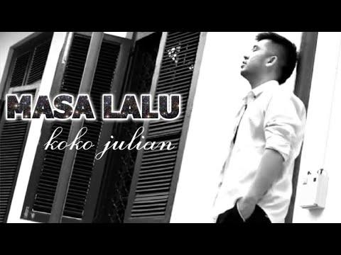 Koko Julian - Masa Lalu