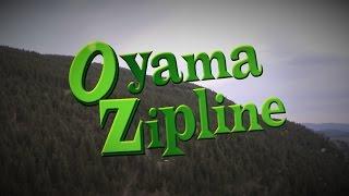 Your Experience Awaits - Oyama Zipline
