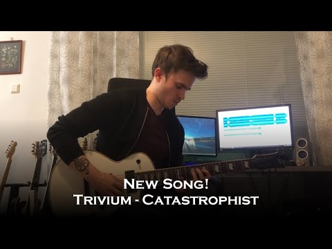 Trivium - Catastrophist (New Song Guitar Cover + Solo)