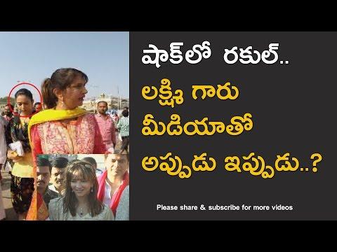 Telugu Actress Rakul Preet and Manchu Lakshmi issue in TIrumala