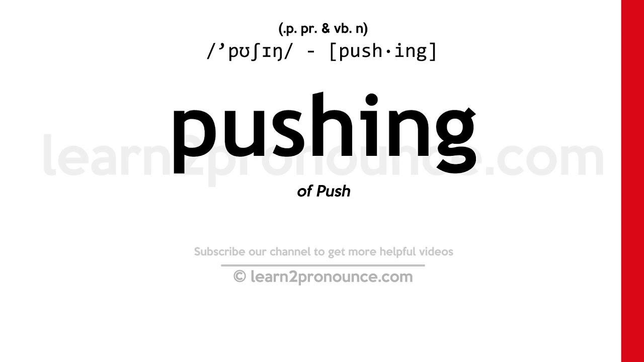 How to pronounce Pushing  English pronunciation