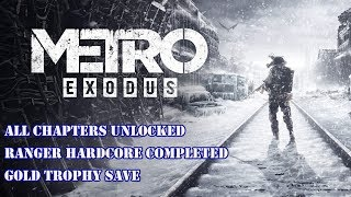[PS4] Metro Exodus | All Chapters Unlocked | Ranger Hardcore Completed | Gold Trophy Save