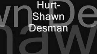Watch Shawn Desman Hurt video