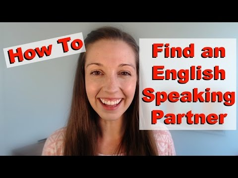 How To Find An English Speaking Partner