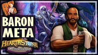 WELCOME TO BARON META! - Hearthstone Battlegrounds