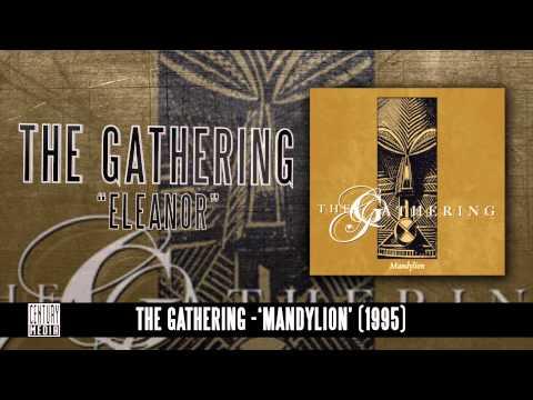 THE GATHERING - Eleanor (Album Track)