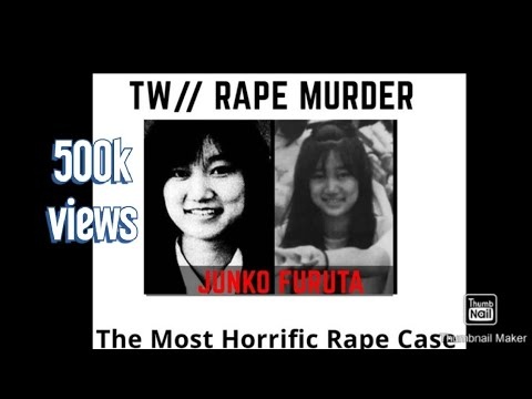 Junko Furuta | The most horrific Rape case in the history ...