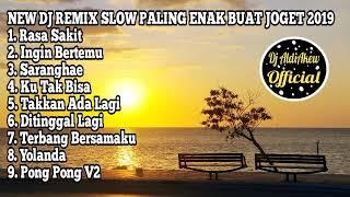 DJ SLOW TIK TOK REMIX INDONESIA PALING ENAK BUAT JOGET 2019