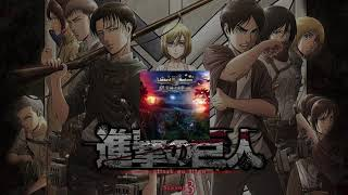 黄昏の楽園 - 新劇の巨人 Shingeki no Kyojin SS3 Soundtrack Attack On...