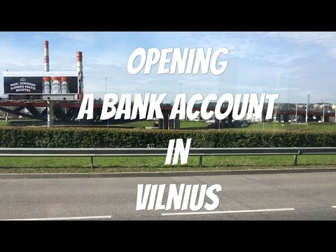 Opening a bank account and FOOD in Vilnius