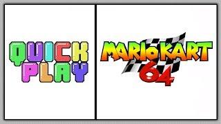 Quick Play - Mario Kart 64 thumbnail