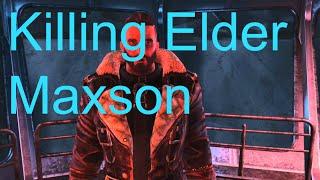 Fallout 4 - Killing Elder Maxson