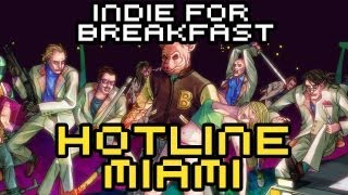Indie for Breakfast - Hotline Miami