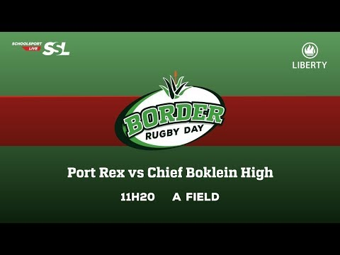Port Rex XV vs Chief Boklein High XV, 17 March 2018