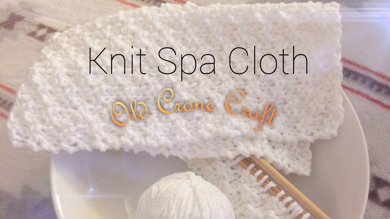 Knitted Spa Cloth - YouTube